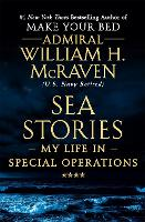 Sea Stories: My Life in Special...