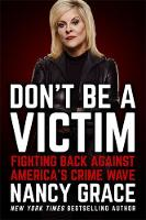Don't Be a Victim: Fighting Back...