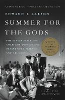 Summer for the Gods: The Scopes Trial...