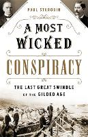 A Most Wicked Conspiracy: The Last...