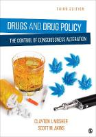 Drugs and Drug Policy: The Control of...