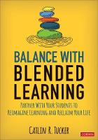 Balance With Blended Learning: ...