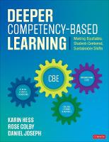 Deeper Competency-Based Learning:...