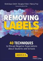 Removing Labels, Grades K-12: 40...