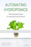 Automating Hydroponics: The Complete...