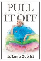 Pull It Off: Removing Your Fears and...