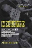#DELETED: Big Tech's Battle to Erase...