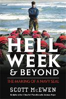 Hell Week and Beyond: The Making of a...