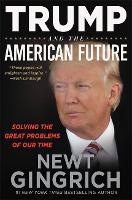 Trump and the American Future: ...