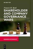 Shareholder and Company Governance Wars