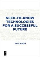 Need-to-Know Technologies for a...