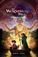 The Wormworld Saga Vol. 2: Shelter of...