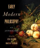 Early Modern Philosophy: An Anthology