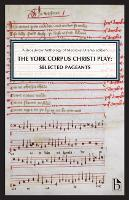 The York Corpus Christi Play: ...