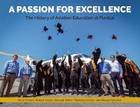 A Passion for Excellence: The History...