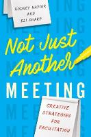 Not Just Another Meeting: Creative...