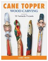 Cane Topper Wood Carving: 15 ...