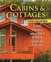 Cabins & Cottages, Revised & Expanded...
