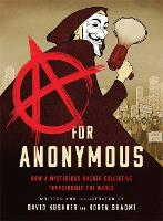 A for Anonymous (Graphic novel): How ...