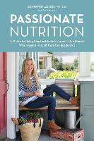 Passionate Nutrition: A Guide to ...