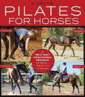 Pilates for Horses: A Mind-Body...