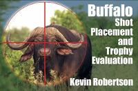 Buffalo: Shot Placement and Trophy...