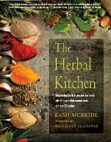 The Herbal Kitchen: Bring Lasting...