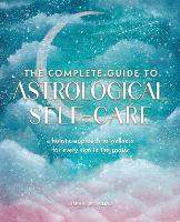 The Complete Guide to Astrological...