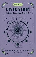 In Focus Divination: Your Personal...
