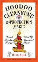 Hoodoo Cleansing and Protection ...
