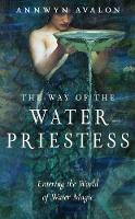 The Way of the Water Priestess:...
