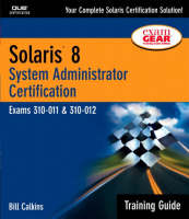 Solaris 8 Training Guide (310-011 and...