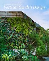 Vertical Garden Design: A...