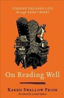 On Reading Well: Finding the Good ...