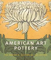 American Art Pottery - The Robert A....