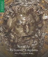 Art of the Hellenistic Kingdoms - ...
