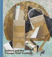Cubism and the Trompe l`Oeil Tradition