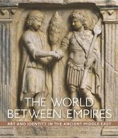 The World between Empires - Art and...