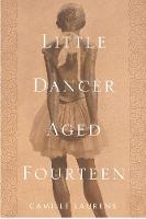 Little Dancer Aged Fourteen: The True...