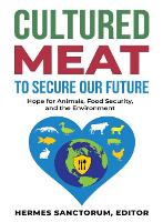 Cultured Meat to Secure Our Future:...