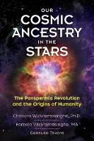 Our Cosmic Ancestry in the Stars: The...