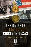The Knights of the Golden Circle in...