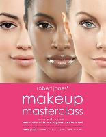 Robert Jones' Makeup Masterclass: A...