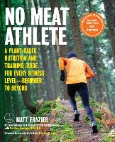 No Meat Athlete, Revised and ...