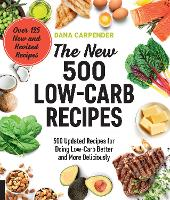 The New 500 Low-Carb Recipes: 500...