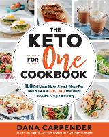 The Keto For One Cookbook: 100...