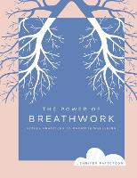 The Power of Breathwork: Simple...