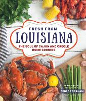 Fresh from Louisiana: The Soul of...