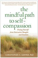 The Mindful Path to Self-Compassion:...