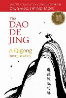DAO de Jing: A Qigong Interpretation
